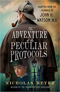 adventure of the peculiar protocols by nicholas meyer
