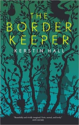 border keeper by kerstin hall