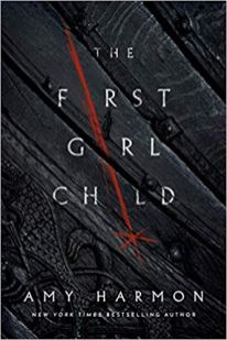 first girl child by amy harmon