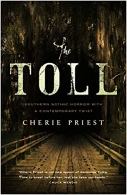 toll by cherie priest