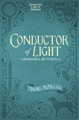 conductor of light by rachel mcmillan