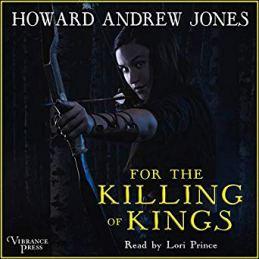 for the killing of kings by howard andrew jones audio