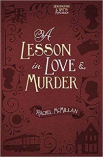 lesson in love and murder by rachel mcmillan