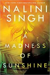 madness of sunshine by nalini singh