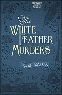 white feathre murders by rachel mcmillan