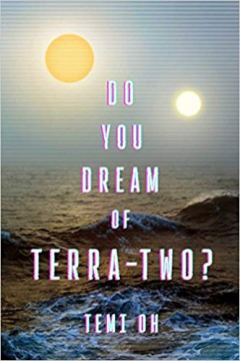do you dream of terra two by temi oh