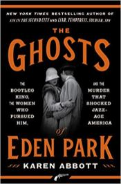 ghosts of eden park by karen abbott