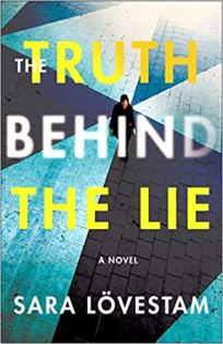 truth behind the lie by sara lovestam