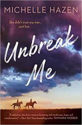 unbreak me by michelle hazen