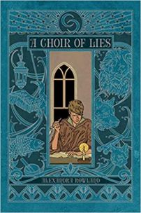 choir of lies by alexandra rowland