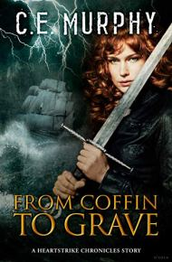 from coffin to grave by ce murphy