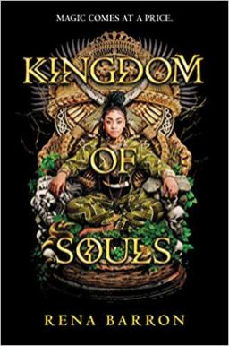 kingdom of souls by rena barron