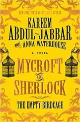 mycroft and sherlock the empty birdcage by kareem abdul jabbar and anna waterhouse