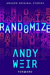 randomize by andy weir