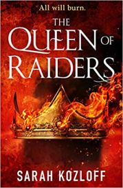 queen of the raiders by sarah kozloff