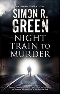 night train to murder by simon r green