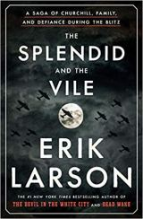 splendid and the vile by erik larson