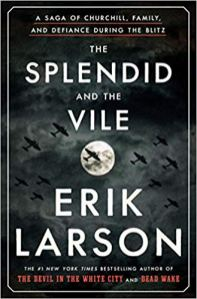 splendid and the vile by erik larson
