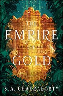 empire of gold by sa chakraborty