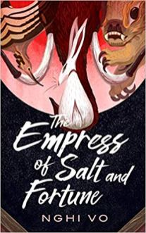empress of salt and fortune by nghi vo