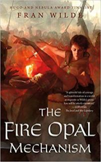fire opal mechanism by fran wilde