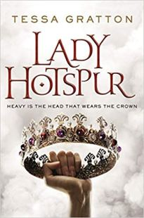 lady hotspur by tessa gratton
