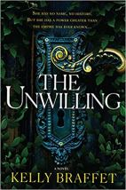 unwilling by kelly braffet