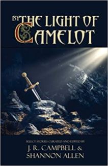 by the light of camelot by jr campbell and shannon allen