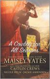 cowboy for all seasons by maisey yates et al
