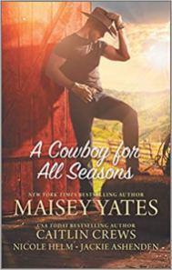 cowboy for all seasons by maisey yates et al