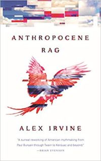 anthropocene rag by alex irvine