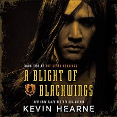 blight of blackwings by kevin hearne audio