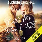 catch me when i fall by al jackson audio