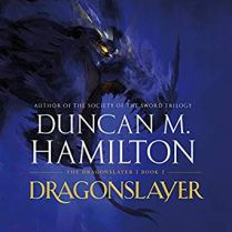 dragonslayer by duncan m hamilton audio