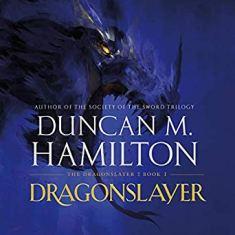 dragonslayer by duncan m hamilton audio
