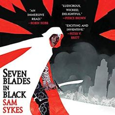 seven blades in black by sam sykes audio