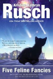 five feline fancies by kristine kathryn rusch