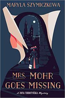 mrs mohr goes missing by maryla szymiczkowa
