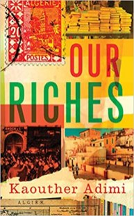 our riches by Kaouther adimi