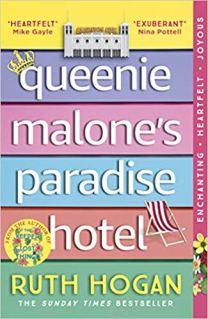 queenie malones paradise hotel by ruth hogan