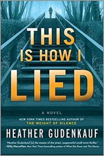 this is how i lied by heather gudenkauf