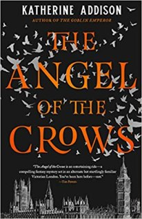 angel of the crows by katherine addison