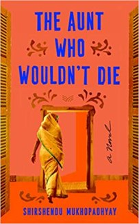 aunt who wouldnt die by shirshendu mukhopadhyay