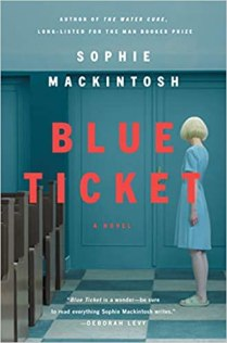 blue ticket by sophie mackintosh