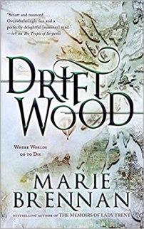 driftwood by marie brennan