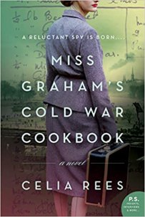 miss grahams cold war cookbook by celia rees