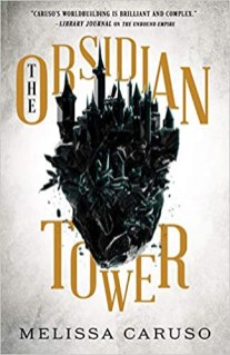 obsidian tower by melissa caruso