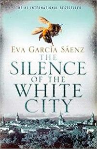 silence of the white city by eva garcia saenz