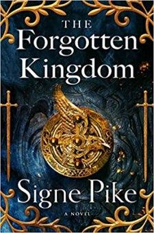forgotten kingdom by signe pike