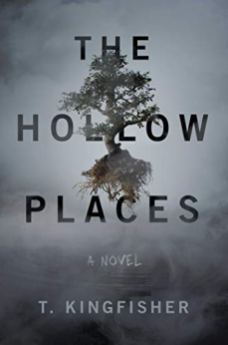 hollow places by t kingfisher